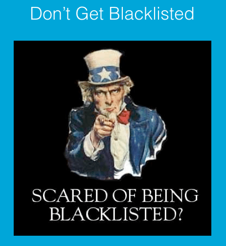 Scared of Being Blacklisted