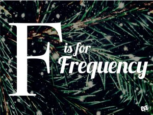 Holiday Email Tip - F is for Frequency